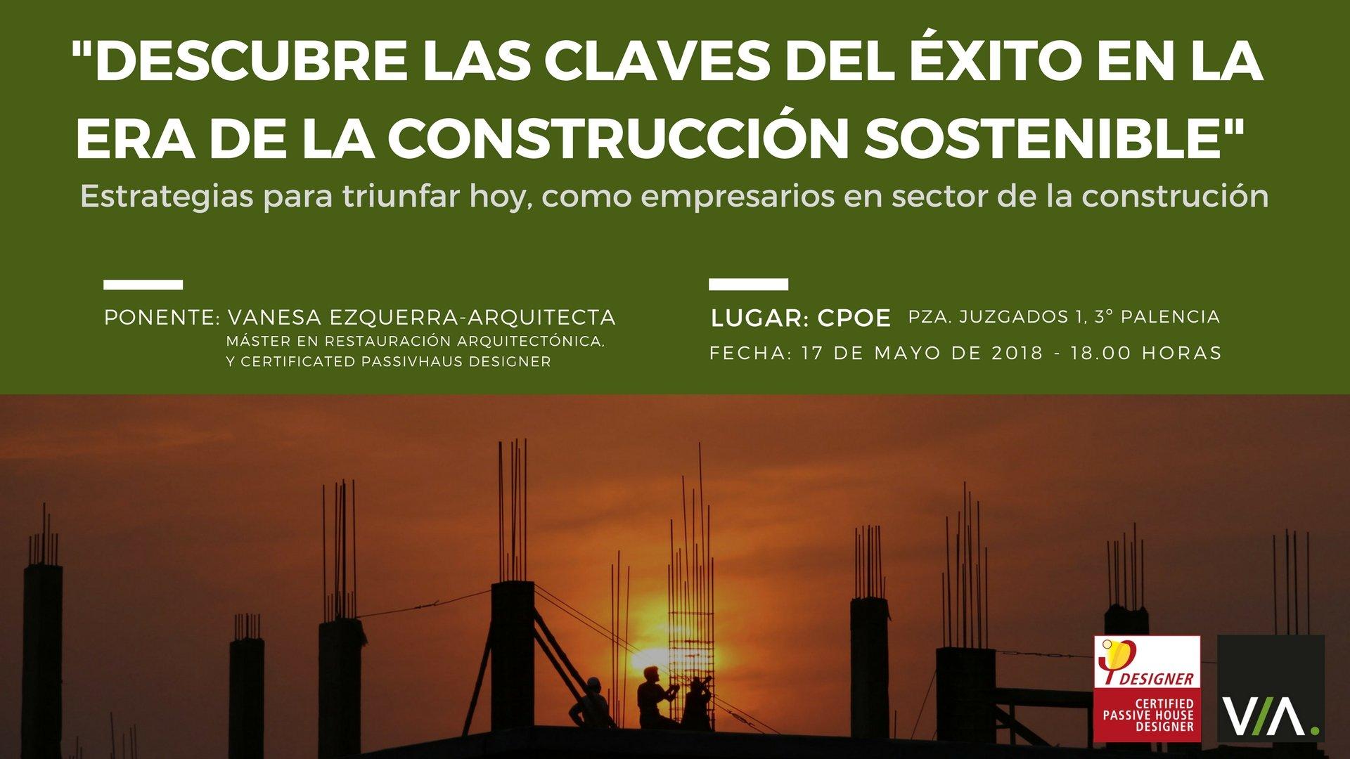 Claves del Éxito en la Era de la Construcción Sostenible.