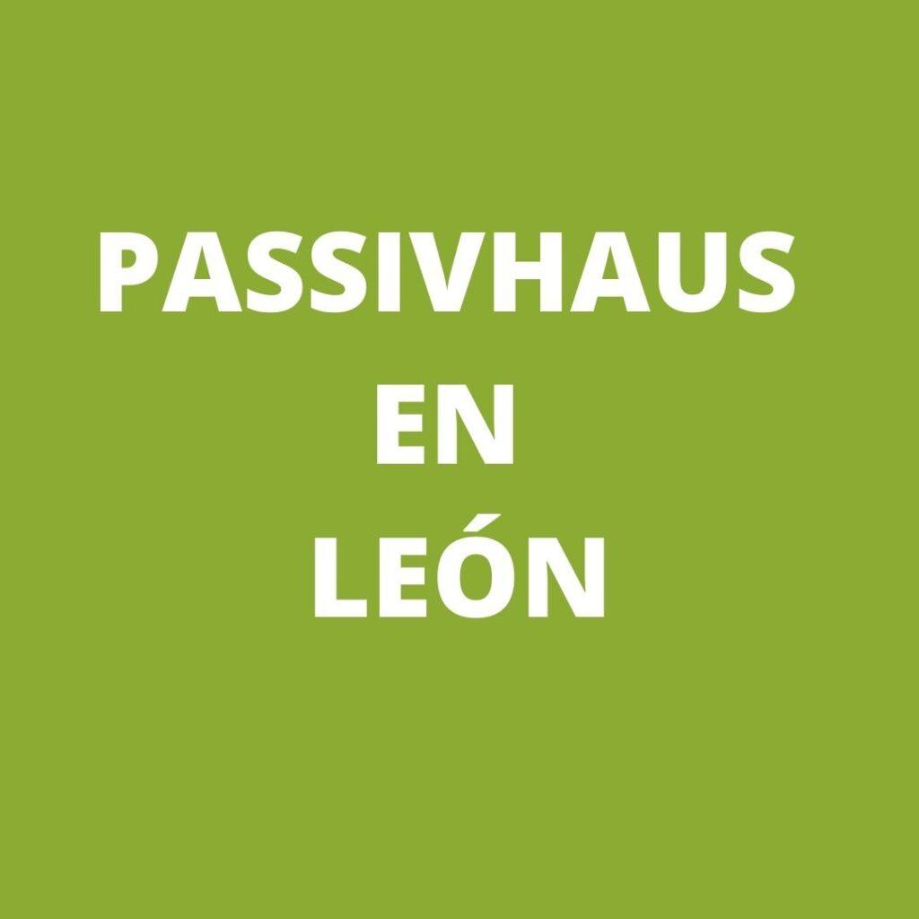 Passivhaus en León